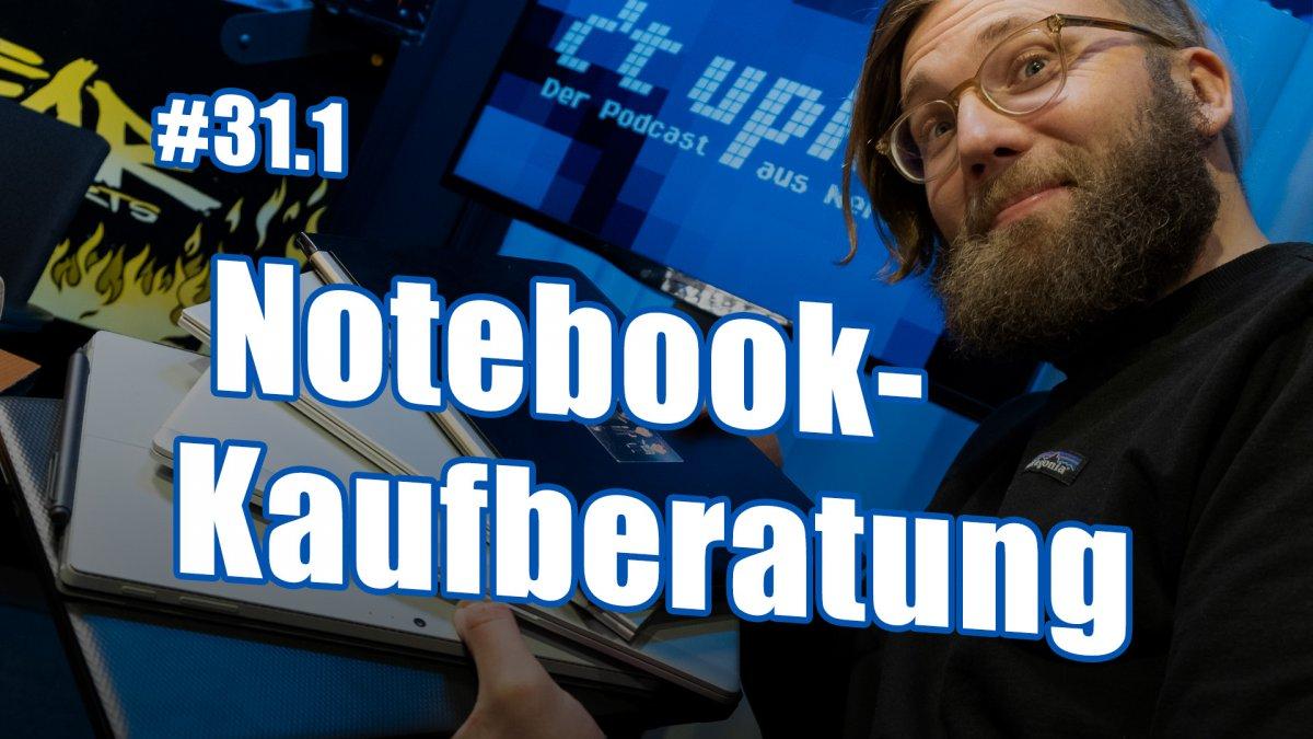 Alles über Notebooks   c't uplink 31.1