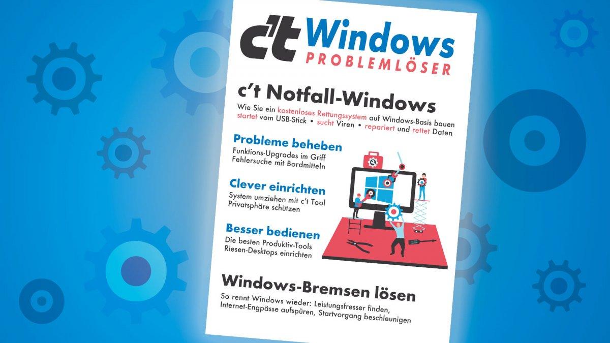 c't-Sonderheft Windows Problemlöser jetzt im Handel