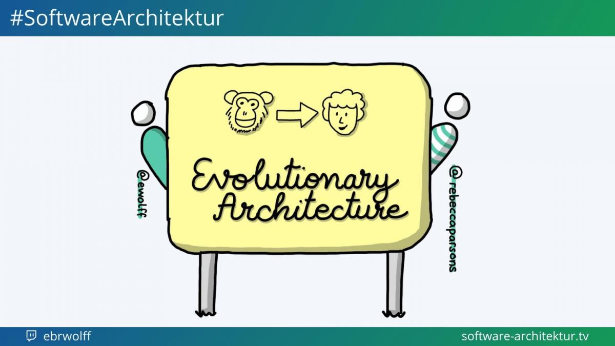 software-architektur.tv: Evolutionary Architecture