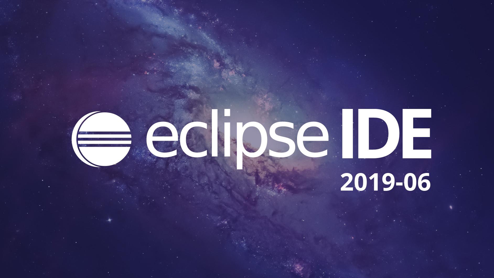 Entwicklungsumgebung: Eclipse 2019-06 steigert Geschwindigkeit und Komfort