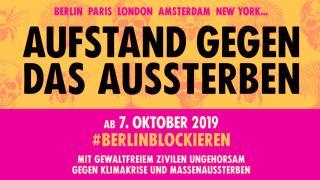 """Rebellion der Klimaaktivisten: """"Blockieren statt krepieren"""""""