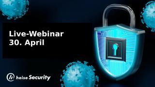 heisec-Webinar: IT-Security - aktuelles Wissen zum Schutz in der Krise