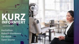 Kurz informiert: Hackathon, Robotik-Konferenz, Facebook, Open Source