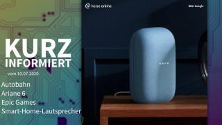 Kurz informiert: Autobahn, Ariane 6, Epic Games, Smart-Home-Lautsprecher