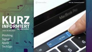 Kurz informiert: Phishing, Signal, Apple, Tech2go