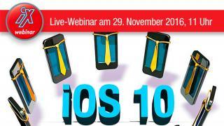iX Live-Webinar: iOS 10 im Unternehmen – effizient und sicher einsetzen