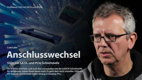 nachgehakt: SSDs mit SATA, PCIe und NVMe