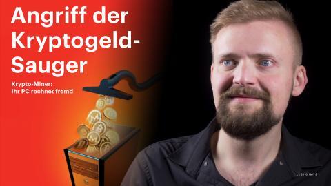 nachgehakt: Angriff der Kryptogeld-Sauger