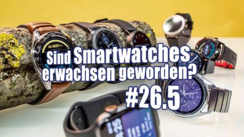 c't uplink 26.5: Sind Smartwatches erwachsen geworden?