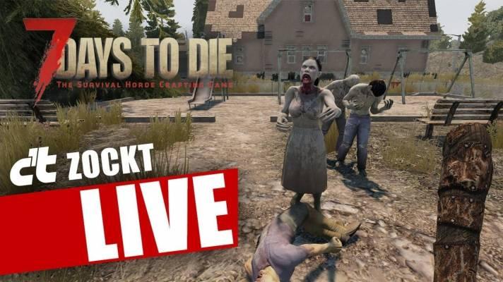 c't zockt LIVE 7 Days To Die
