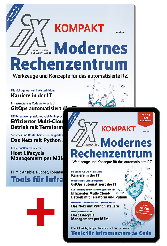 Bundle iX Kompakt Modernes Rechenzentrum 2021 (Heft + PDF)
