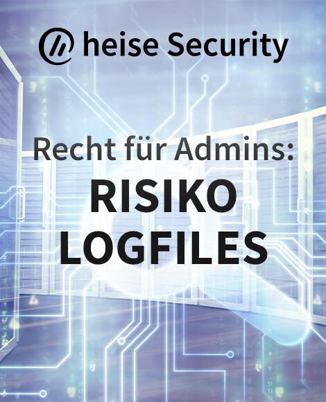 Recht für Admins - Risiko Logfiles