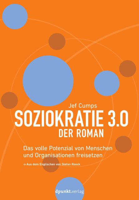 Soziokratie 3.0 - Der Roman