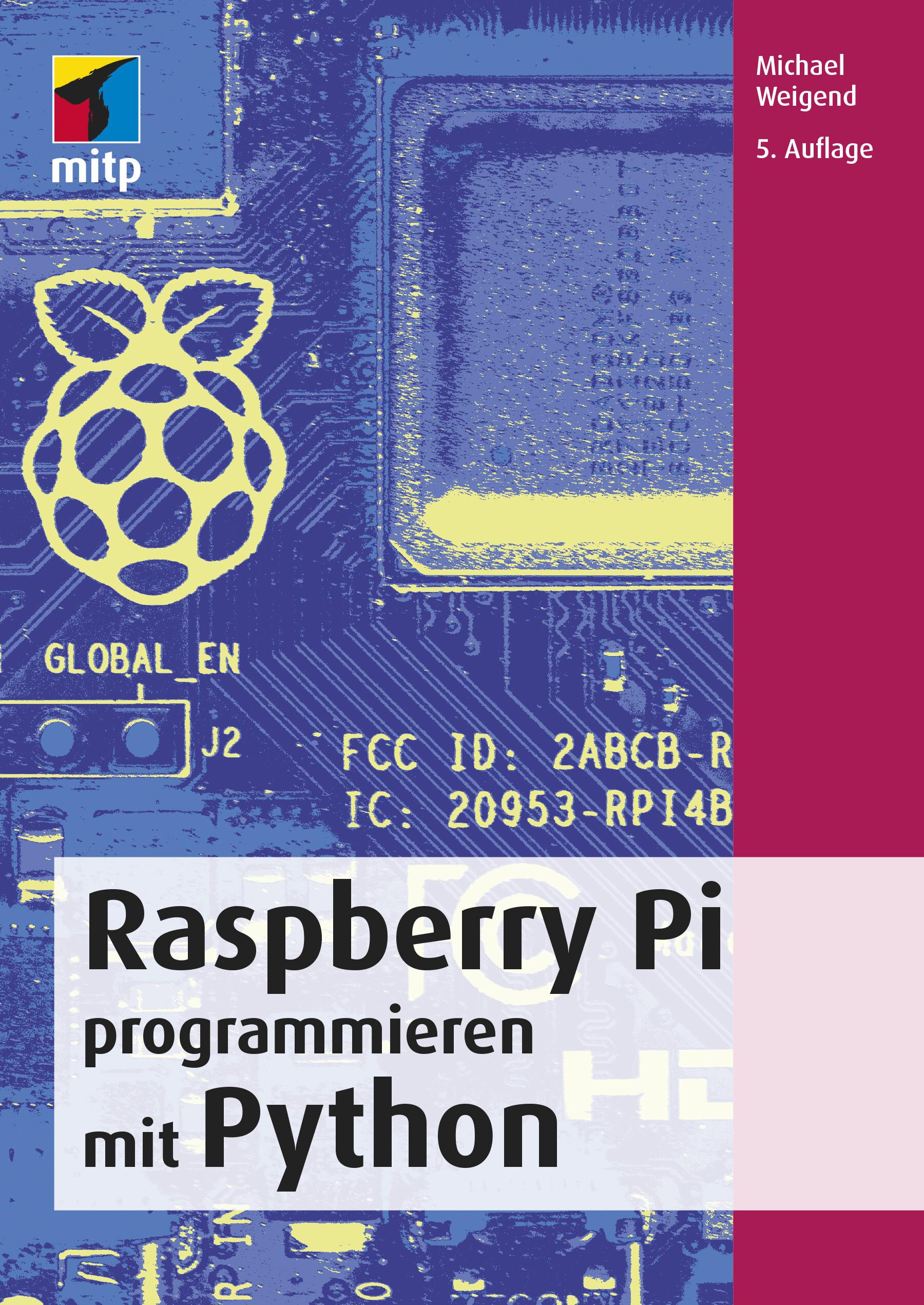 Raspberry Pi programmieren mit Python (5. Auflg.)