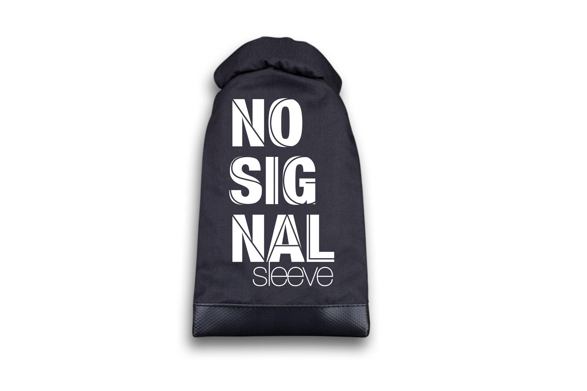 TOCA® NO SIGNAL sleeve