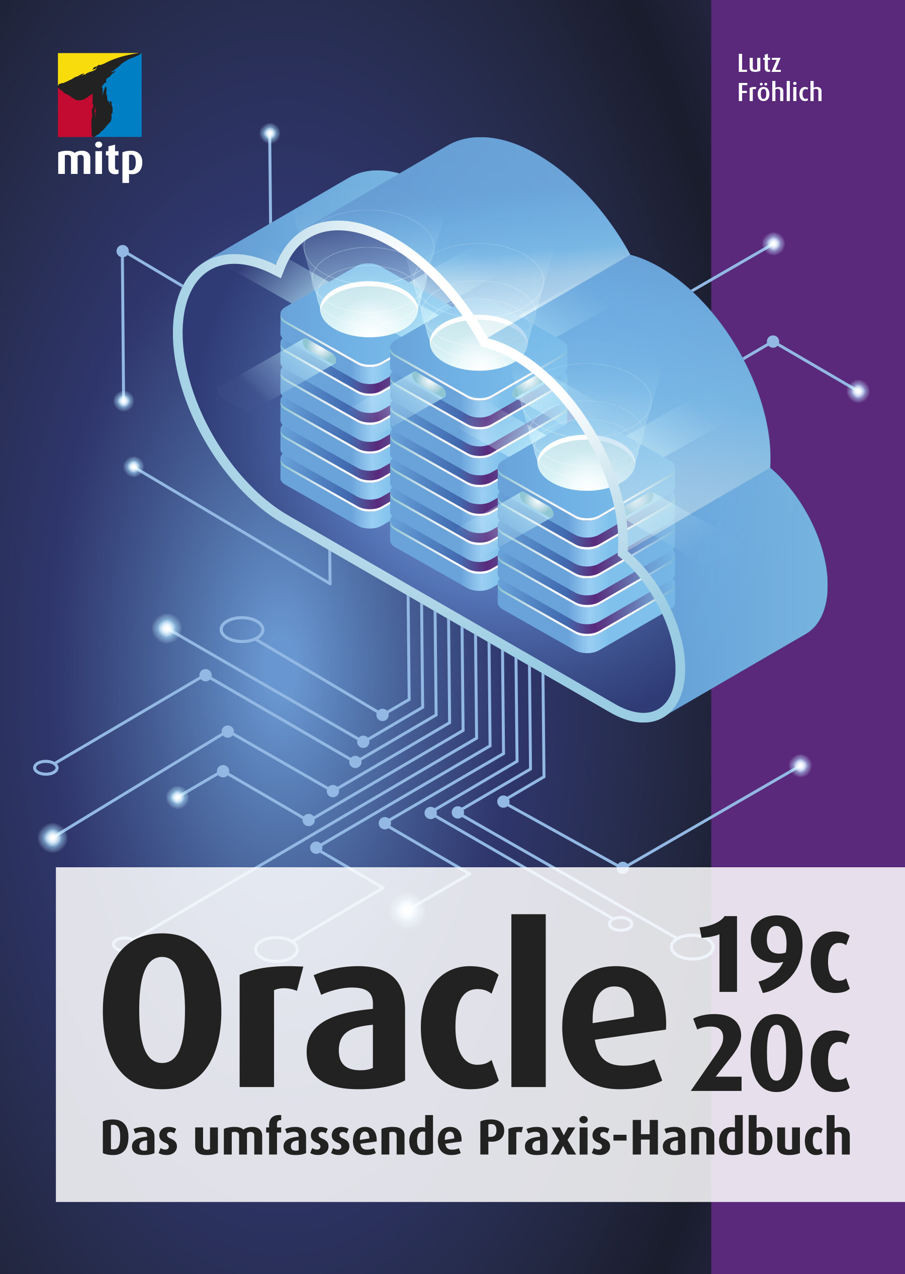 Oracle 19c/20 - Das umfassende Praxis-Handbuch