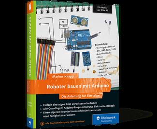 Roboter bauen mit Arduino (aktualisierte Aufl.)