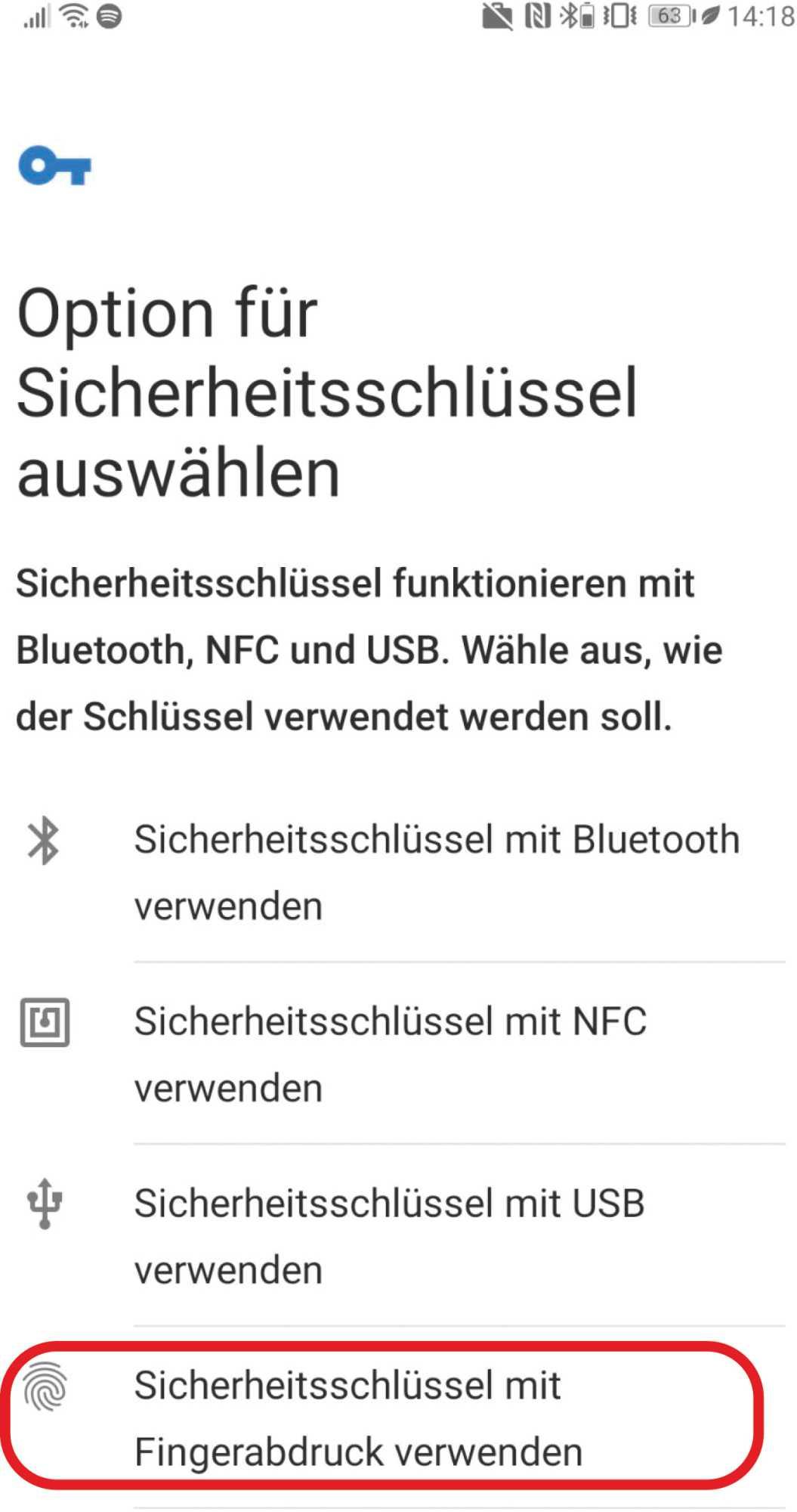 Mit der untersten Option kann man FIDO2 unter Android ohne Zusatz-Hardware nutzen. Ist kein Google-Account eingerichtet, fehlt diese Funktion möglicherweise.