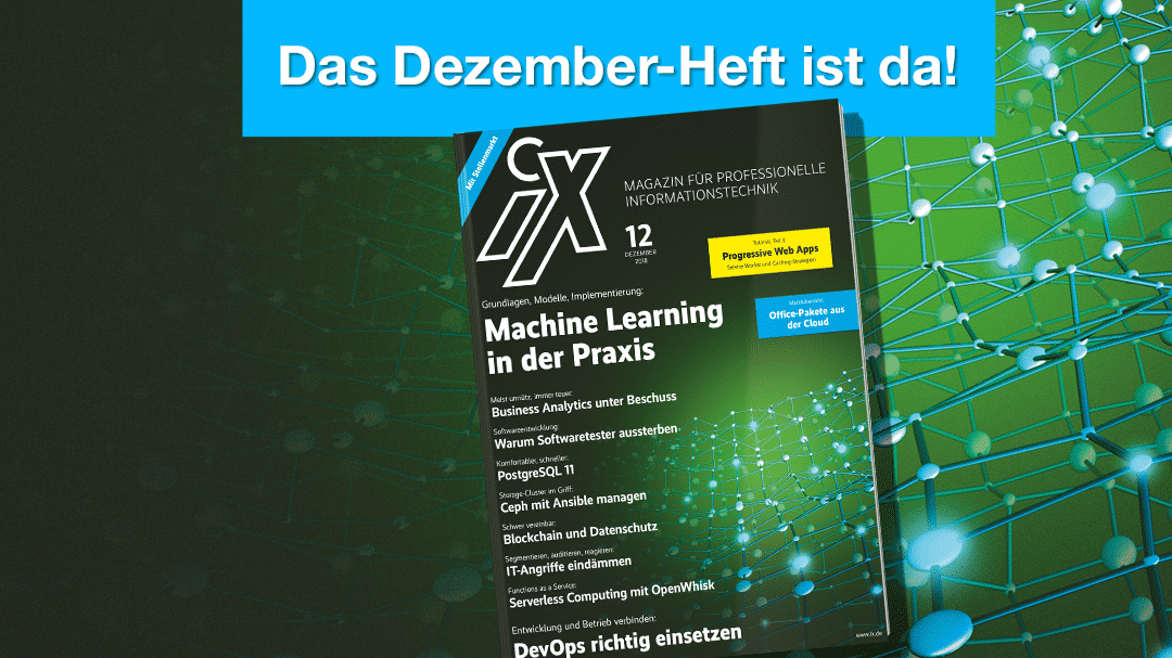 iX 12/2018: Machine Learning in der Praxis