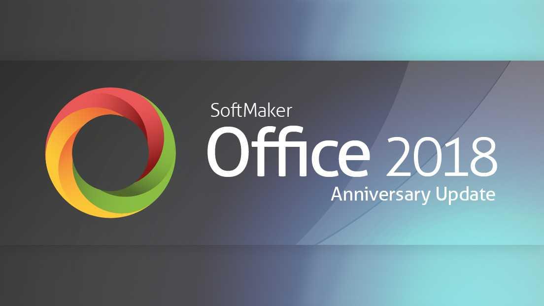 SoftMaker Office 2018 bekommt Jubiläumsupdate