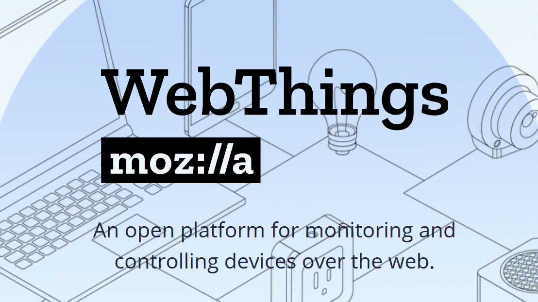 IoT: Aus Poject Things wird Mozilla WebThings