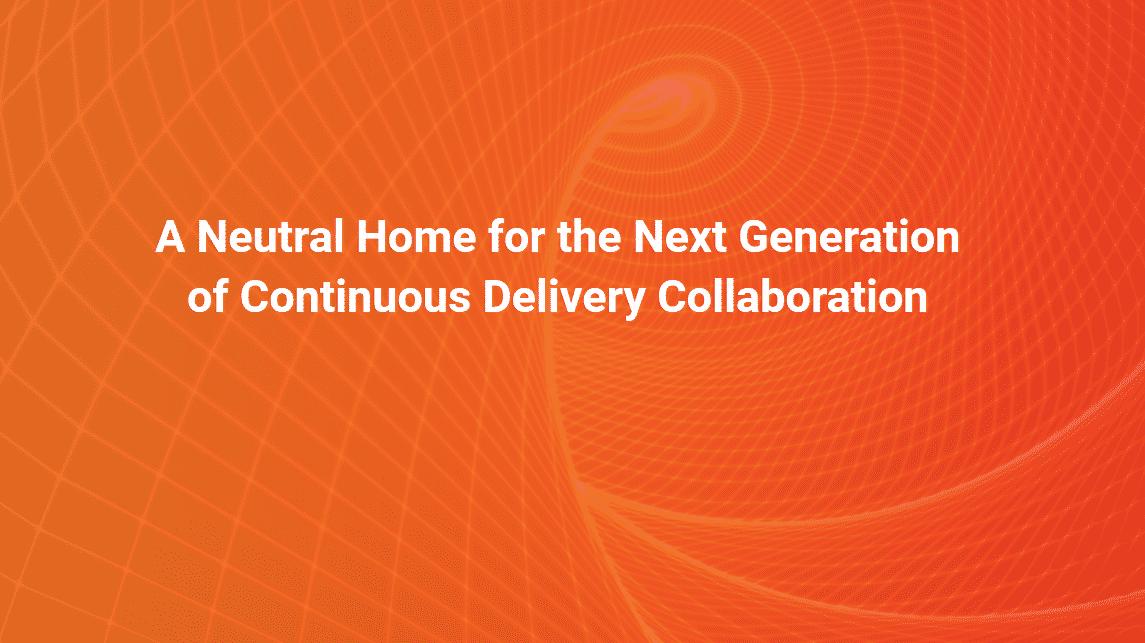 Linux Foundation steht der neuen Continuous Delivery Foundation vor