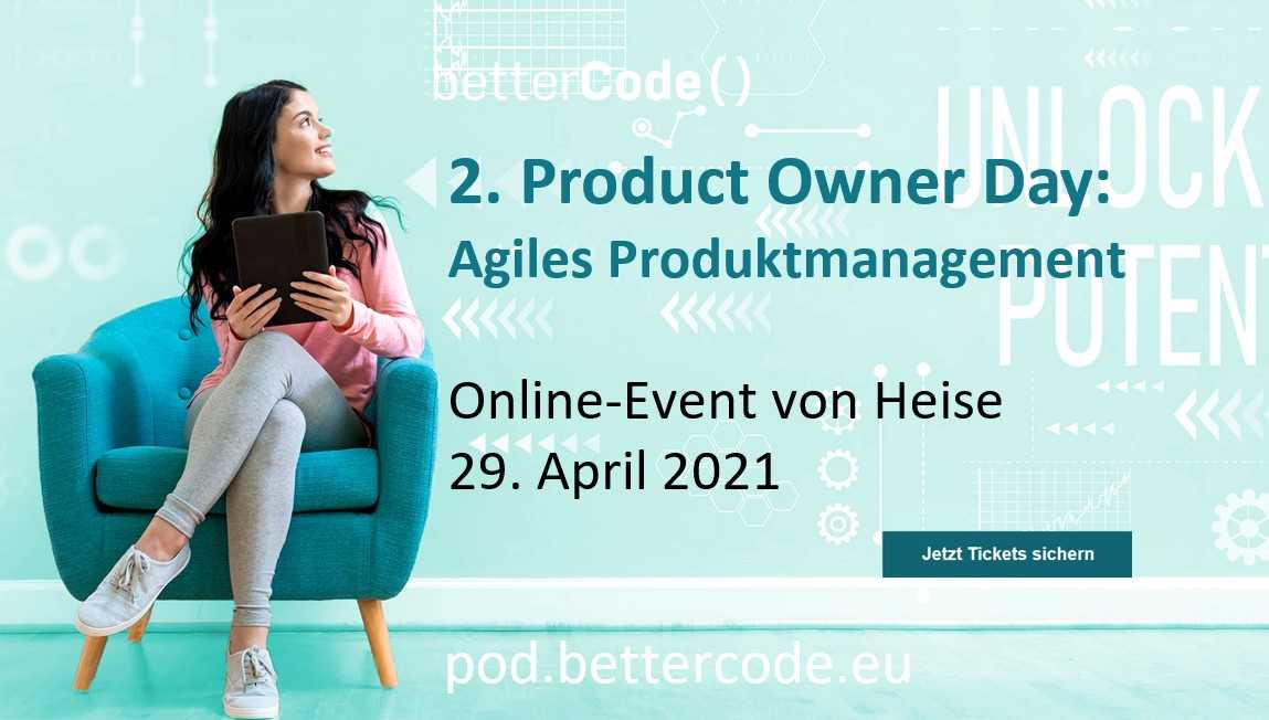 Product Owner Day 2 am 29. April 2021, pod.bettercode.eu