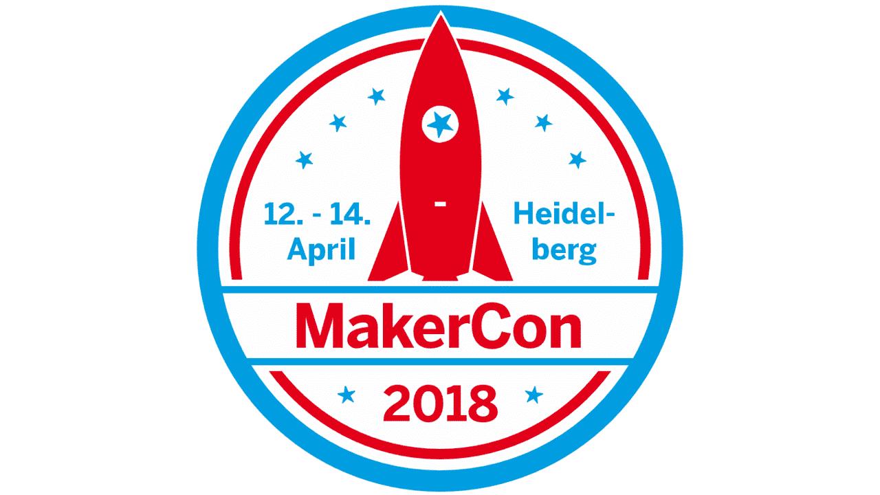 MakerCon 2018: Jetzt Vorträge für die Fachkonferenz einreichen