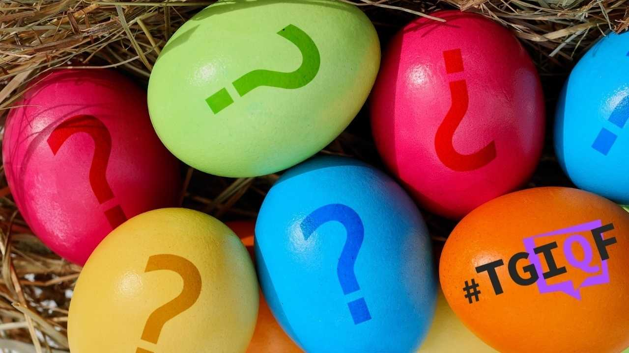 #TGIQF: Die große Easter-Egg-Suche