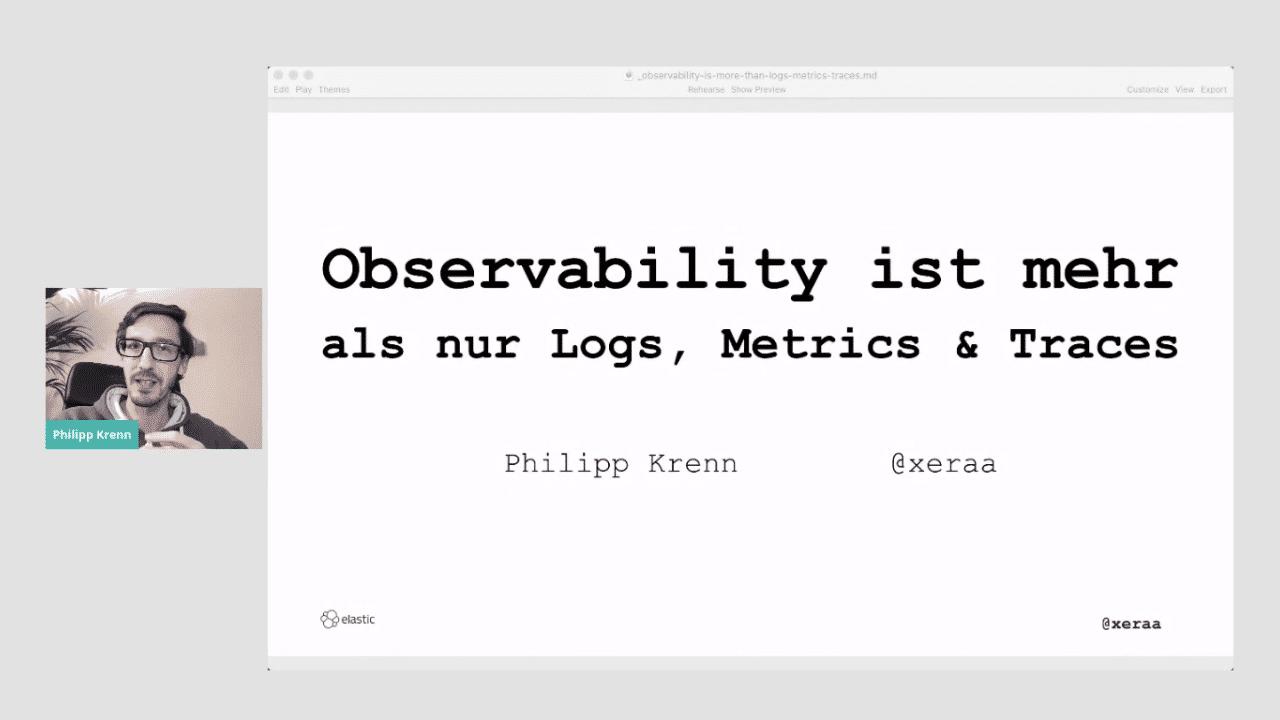 Philipp Krenn: Observability ist mehr als nur Logs, Metriken und Traces