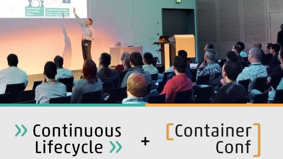 Continuous Lifecycle + ContainerConf 2017: Call for Proposals startet