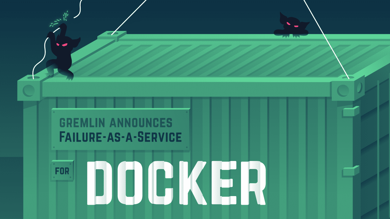 Gremlin: Failure as a Service nun auch für Docker