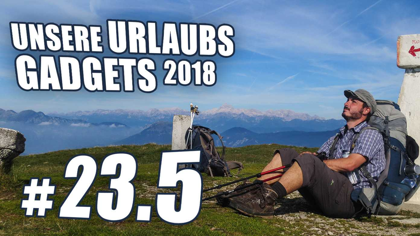 c't uplink 23.5: Unsere Urlaubsgadgets 2018
