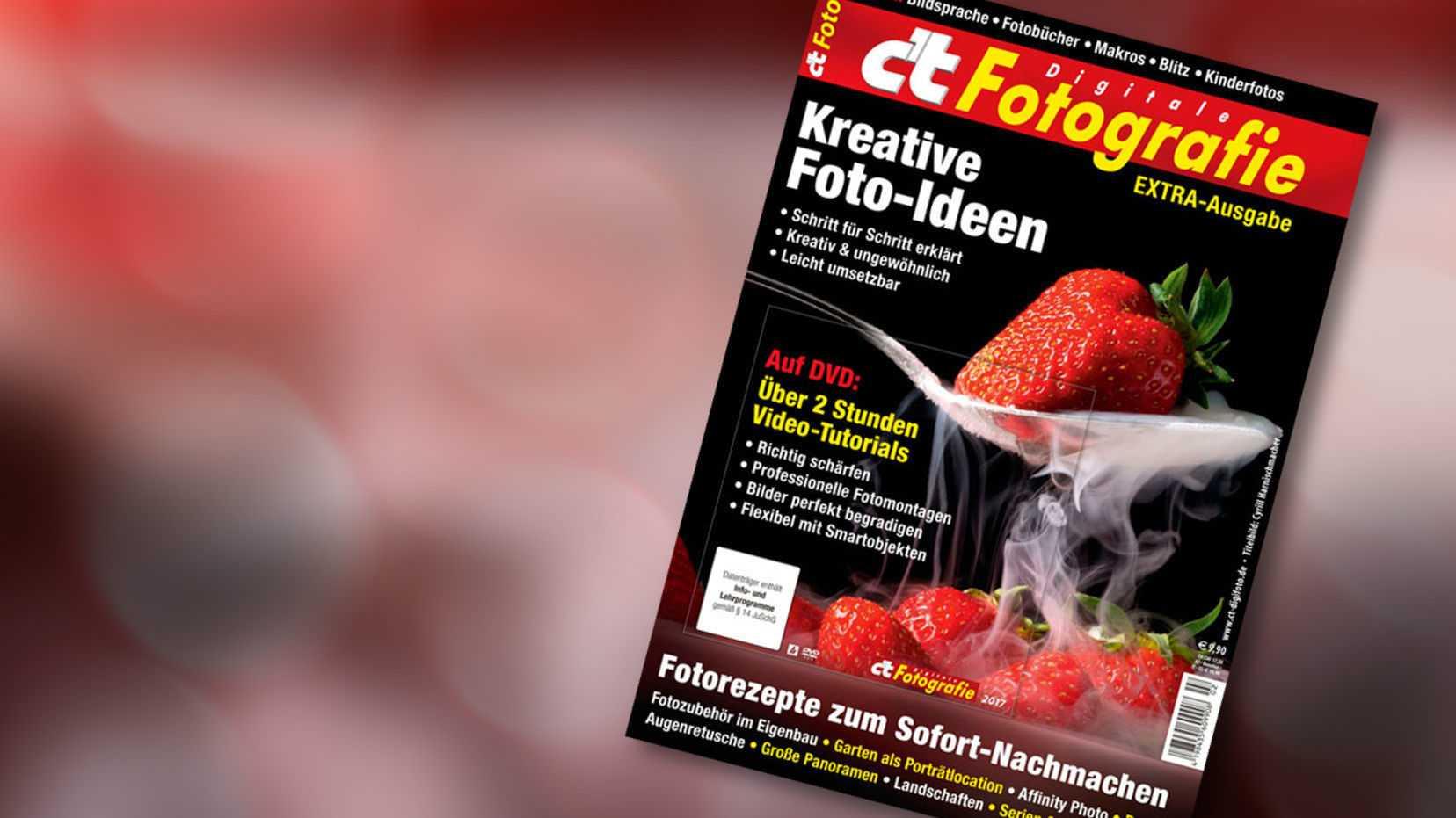 c't Fotografie Extra: Fotorezepte zum Sofort-Nachmachen