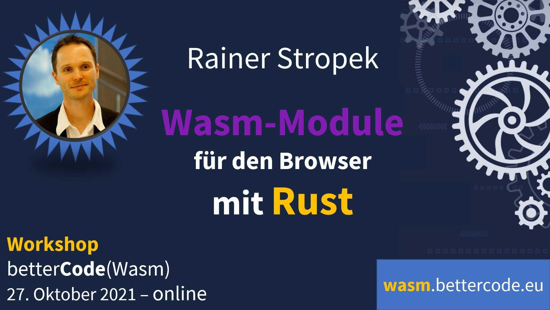 betterCode() Wasm, Online-Konferenz, Workshops zu WebAssembly und Rust, C#, .NET, Blazor WebAssembly 6.0