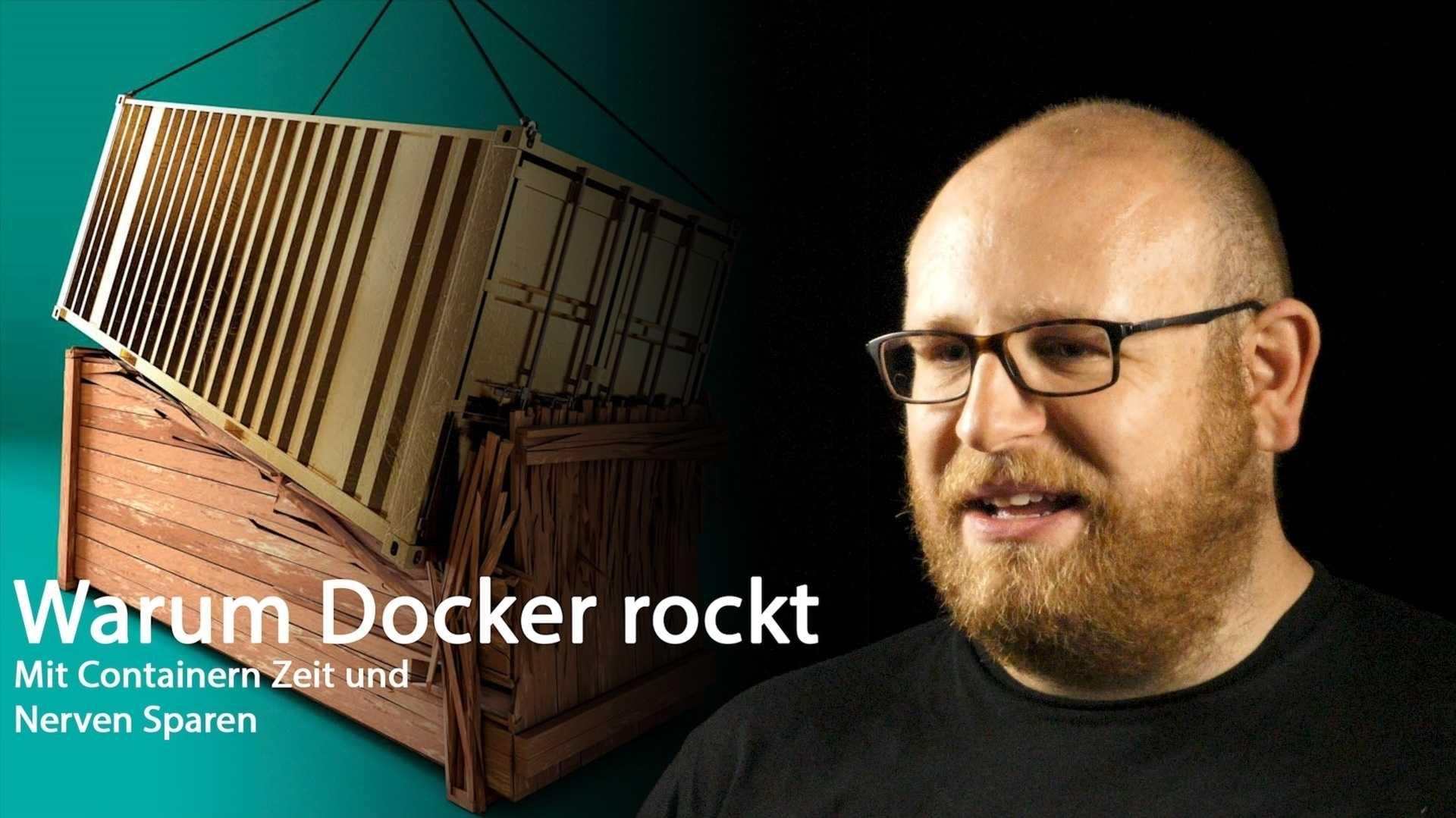 nachgehakt: Warum Docker rockt