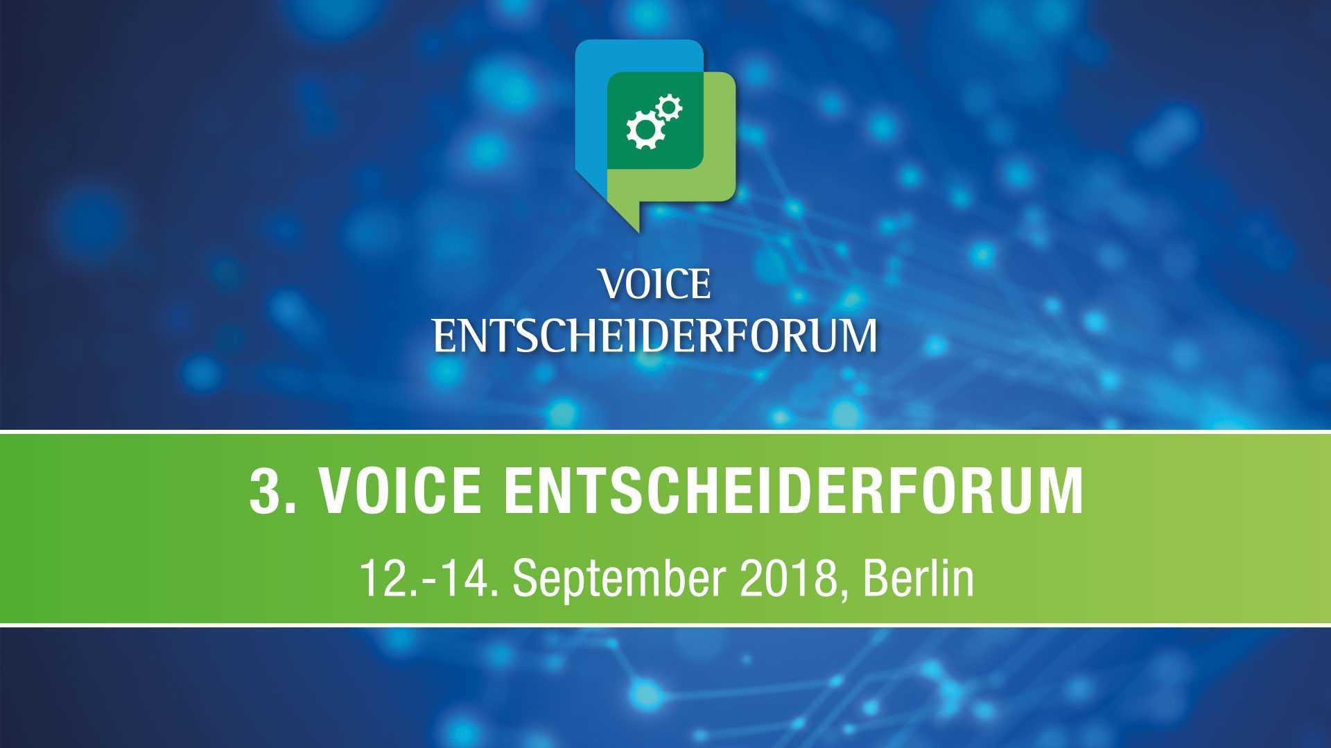 Voice Entscheiderforum 2018: Jetzt Frühbucherrabatt sichern