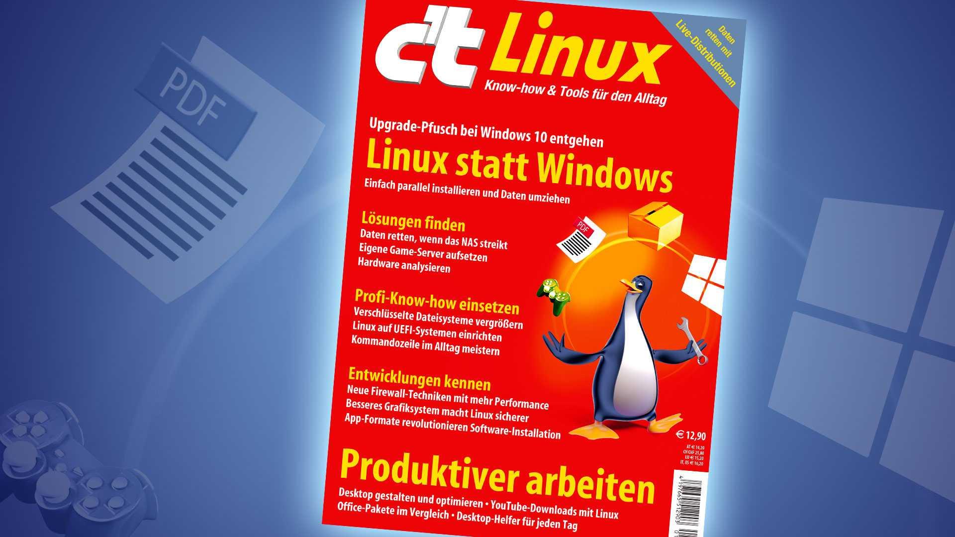 c't Linux: 2019: Jetzt von Windows auf Linux umsteigen