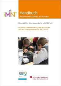 """Titelbild """"Let's MINT Praxis-Handbuch: Reparierwerkstätten an Schulen"""""""