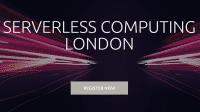 Serverless Computing London: Jetzt noch Vortrag einreichen