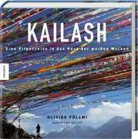 Bildband Kailash. Eine Pilgerreise in das Herz der weißen Wolken
