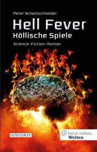 """heise online: Welten - eine Leseprobe aus """"Hell Fever. Höllische Spiele"""" von Peter Schattschneider"""