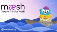 Traefik-Macher Containous betritt mit Maesh die Service-Mesh-Bühne
