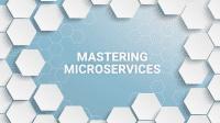 Mastering Microsevices: Programm vollständig, jetzt noch anmelden!