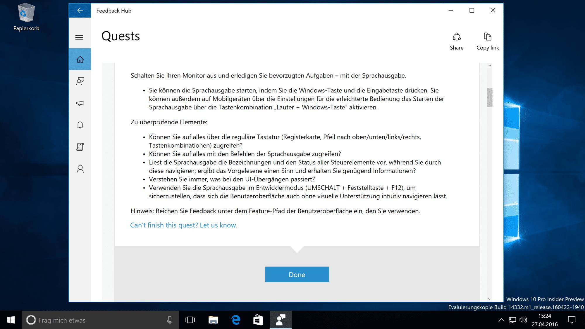 Microsoft setzt die Tester gezielt auf bestimmte Funktionen an ? zum Beispiel auf die Sprachsteuerung.