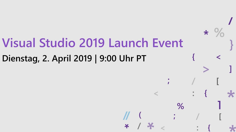 Visual Studio 2019 erscheint am 2. April 2019