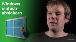 nachgehakt: Windows einfach absichern