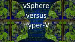 vSphere versus Hyper-V