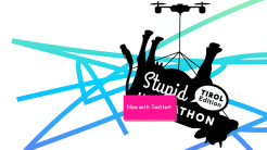 Blöde Ideen gesucht: Stupid Hackathon Tirol Edition in Innsbruck