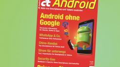 c't Android !!!wird jetzt ausgeliefert